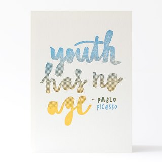 Youth Has No Age - 5x7 Letterpress Print